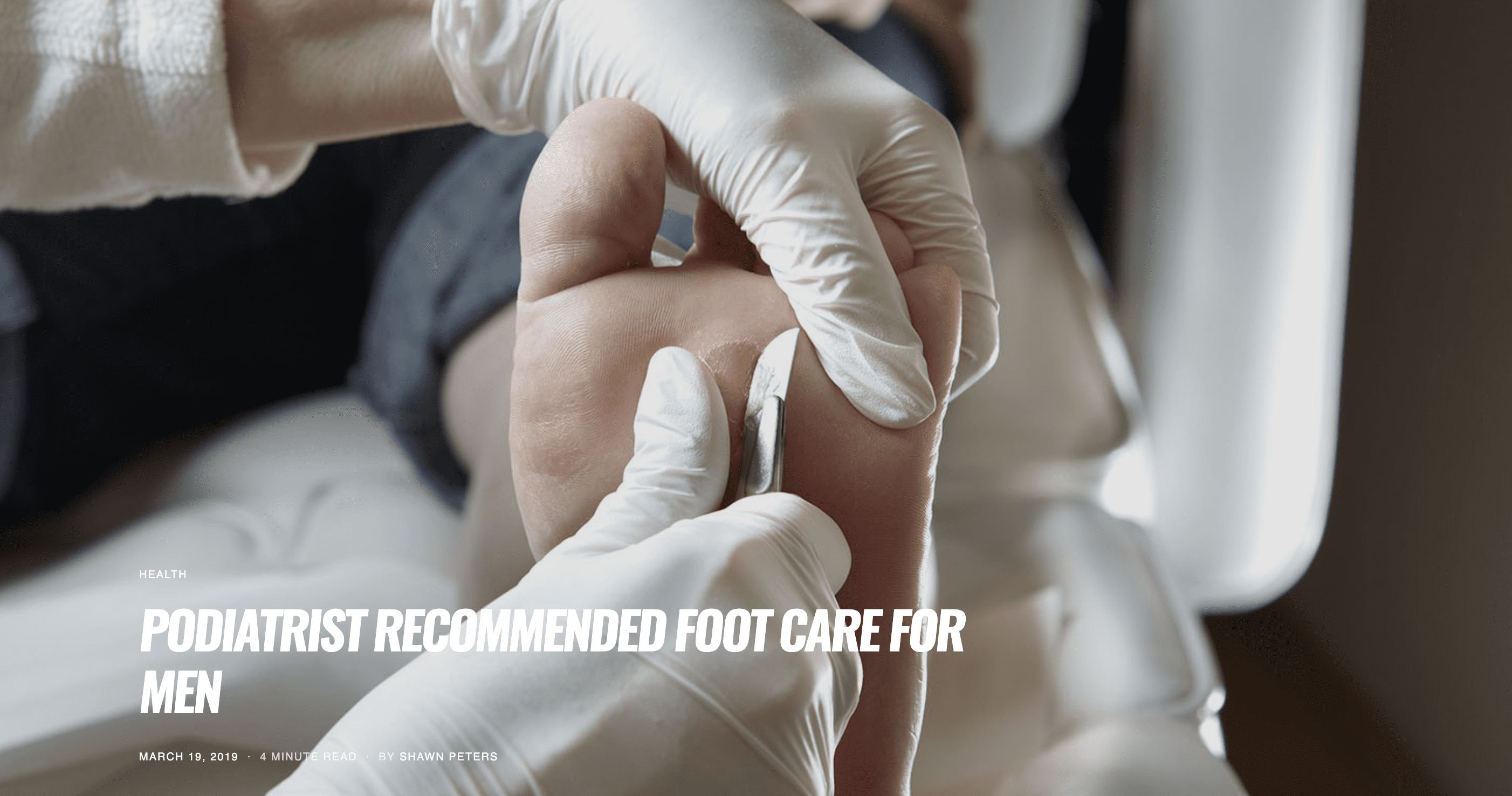 PODIATRIST RECOMMENDED FOOT CARE FOR MEN
