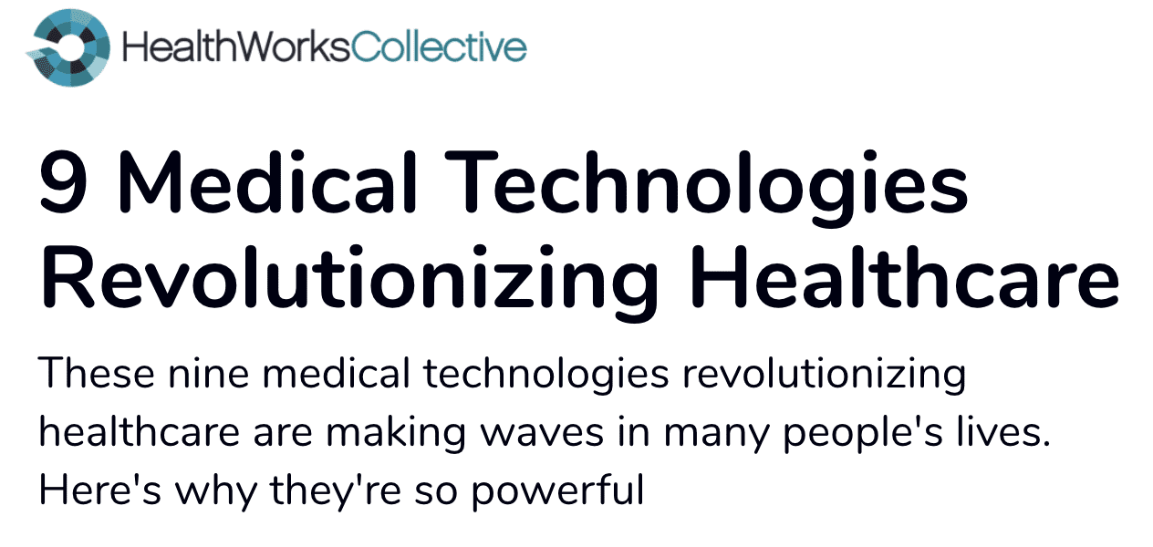 9 Medical Technologies Revolutionizing Healthcare